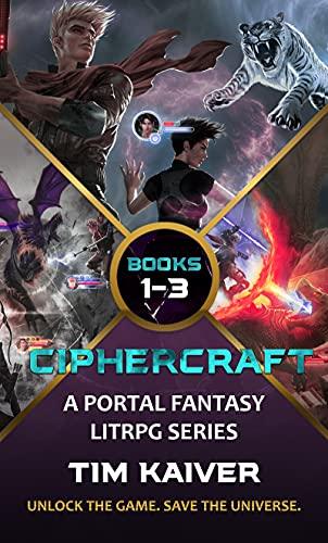 Ciphercraft Books 1-3: A Portal Fantasy LitRPG Box Set